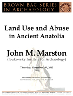 Brown Bag Series in Archaeology: John Marston (Joukowsky Institute for Archaeology)