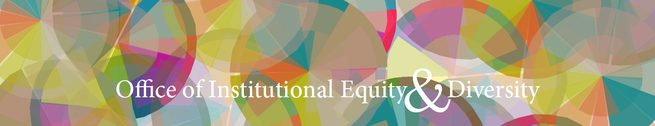 Site banner image for Office of Institutional Equity and Diversity (OIED)