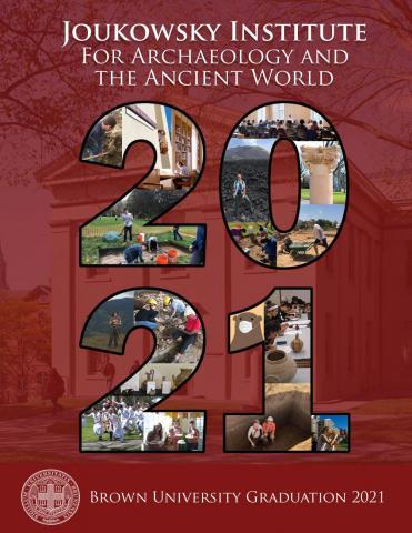 Joukowsky Institute's 2021 Commencement Program (designed by Jessica Porter)
