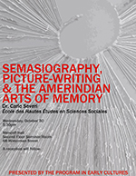 Semasiography, Picture-Writing and the Amerindian Arts of Memor