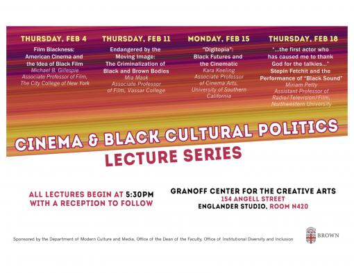 Cinema and Black Cultural Politics Lecture Series