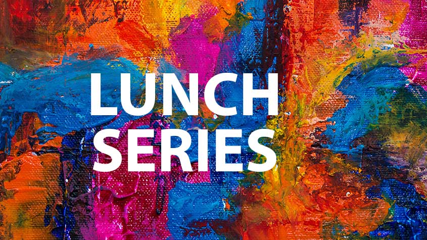 Lunch series