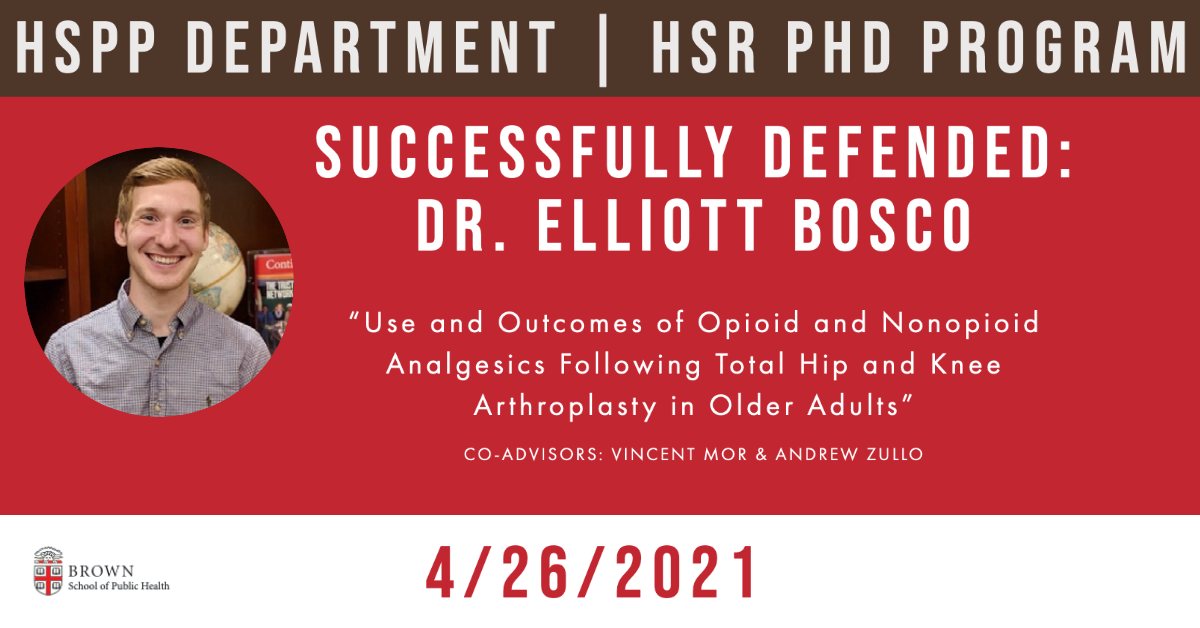 """The HSR PhD Program is pleased to announce that@Elliott_Boscohas successfully defended his dissertation """"Use and Outcomes of Opioid and Nonopioid Analgesics Following Total Hip and Knee Arthroplasty in Older Adults."""" Congratulations, Elliott!"""