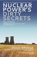 Nuclear Power's Dirty Secrets