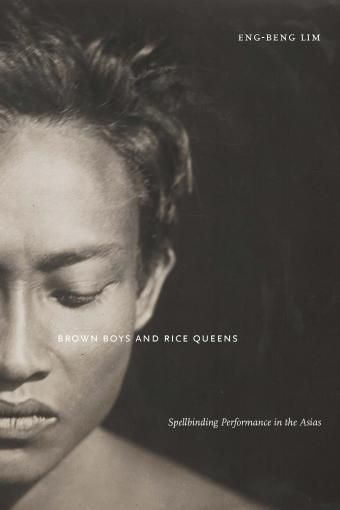 Brown Boys and Rice Queens by Eng-Beng Lim