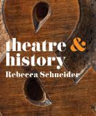 Theatre & History: Book Cover: