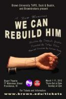 We Can Rebuild Him poster