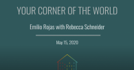 Your Corner of the World: Rebecca Schneider and Emilio Rojas