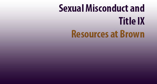 Brown offers new Sexual Misconduct & Title IX website