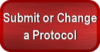 Click Here to Learn How to Submit or Change a Protocol